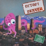 Octopi_Denver